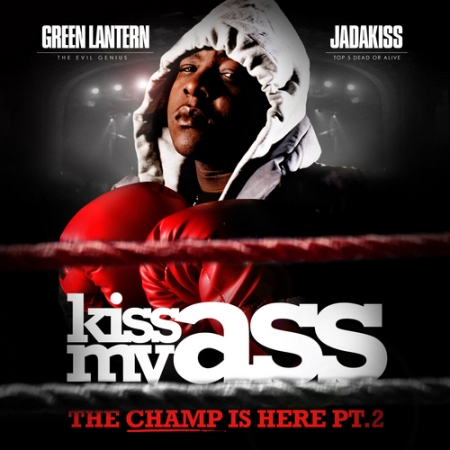 jadakiss_the_champ_is_here_kiss_my_ass-front-large